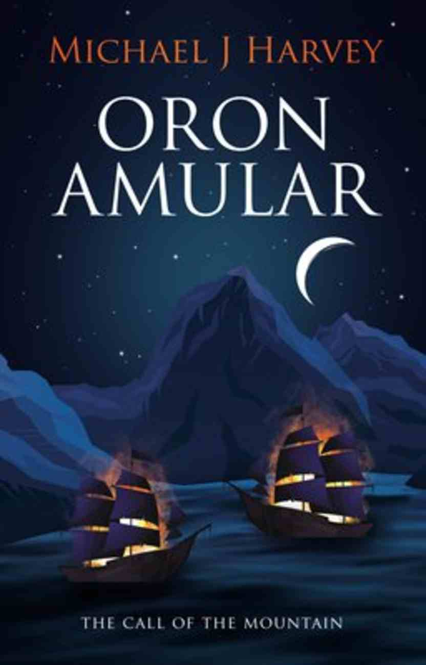 The Call of the Mountain (#01 in Oron Amular Series) Paperback