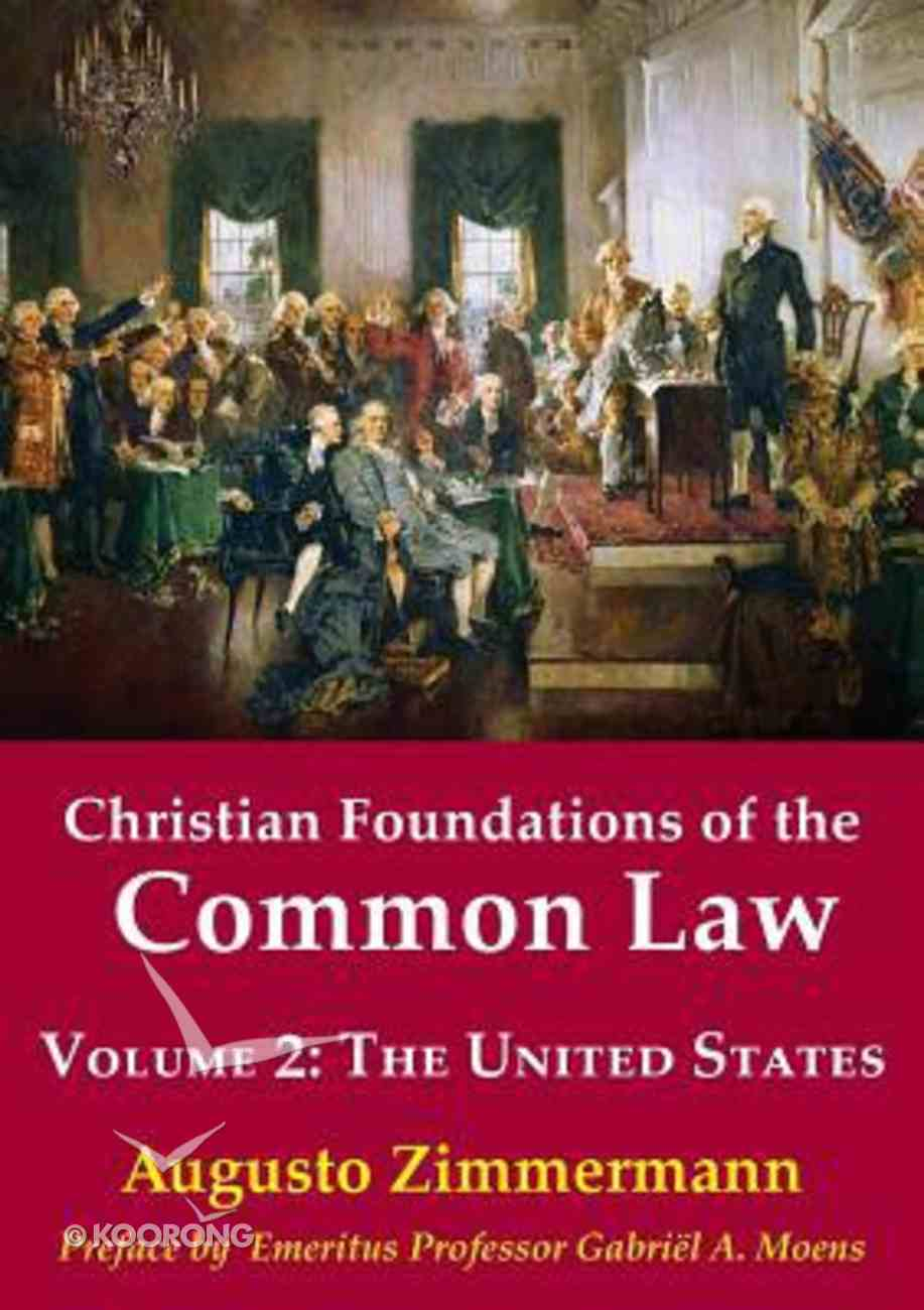 The United States (#02 in Christian Foundations Of The Common Law Series) Paperback