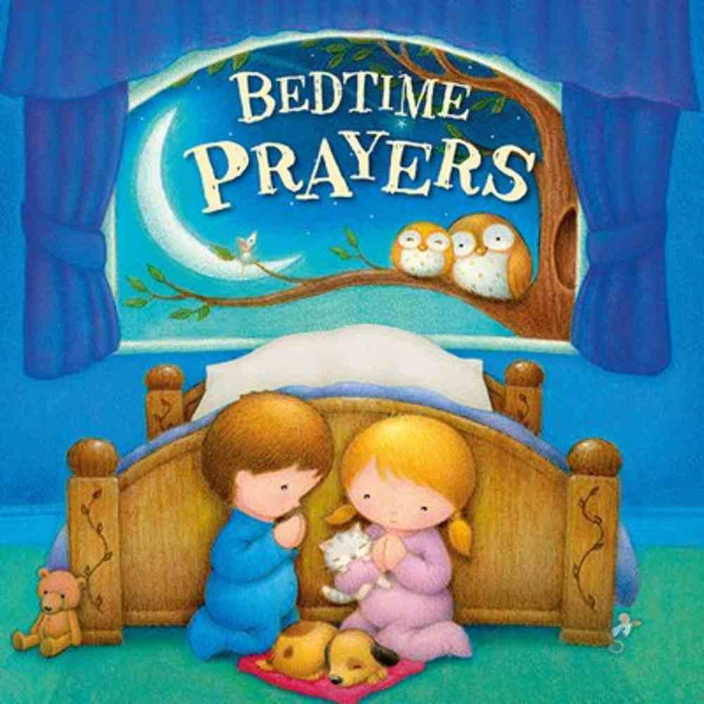Bedtime Prayers Padded Board Book