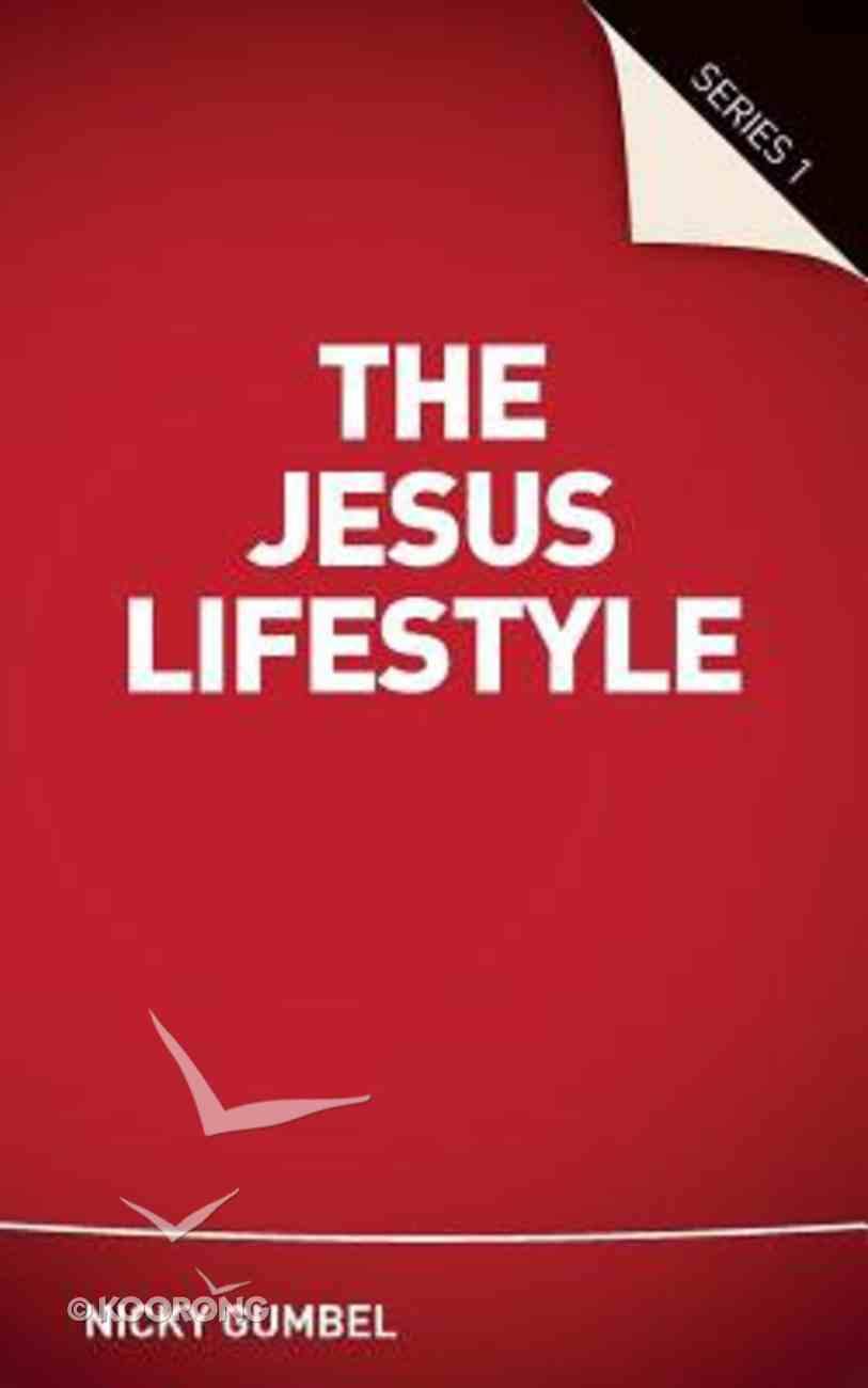 Jesus Lifestyle Series 1 (Guest Manual) (Alpha Course) Paperback