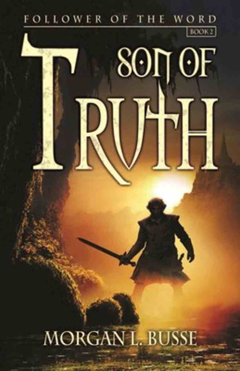 Son of Truth (#02 in Follower Of The Word Series) Paperback