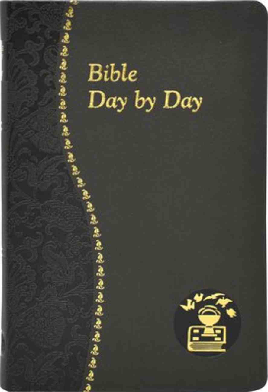 Bible Day By Day - Minute Meditations For Every Day Based on Selected Text of the Holy Bible (Spiritual Life Series) Imitation Leather