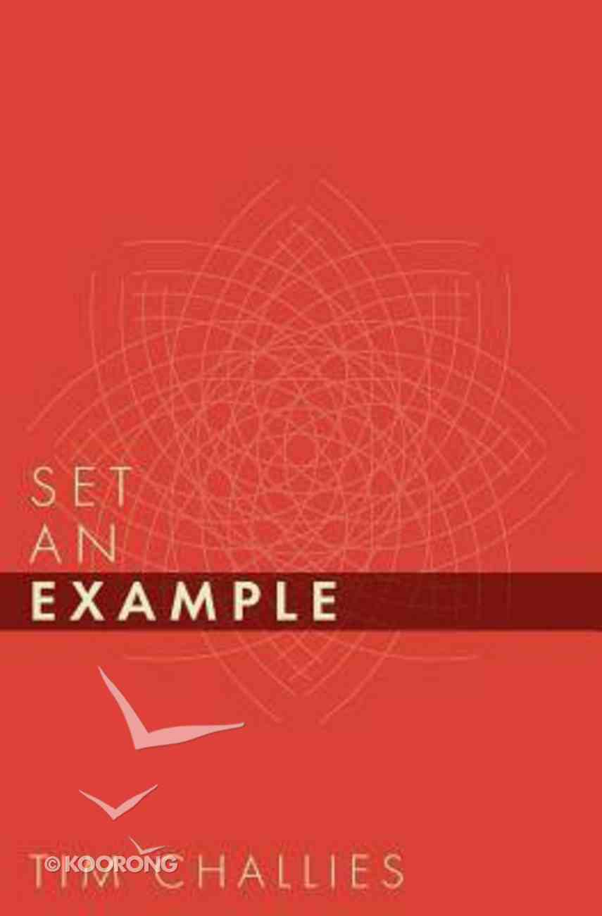 Set An Example Paperback