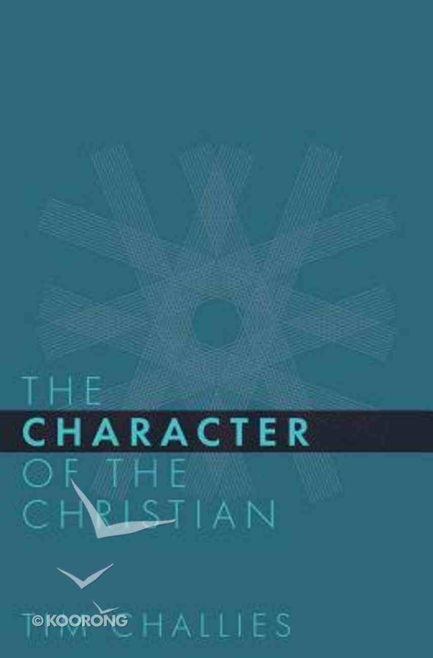 The Character of the Christian Paperback
