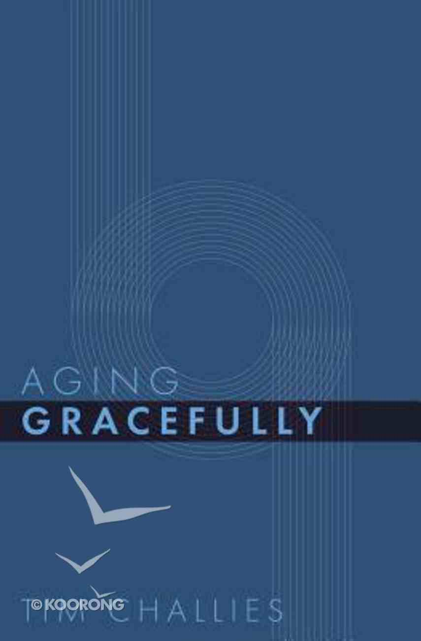 Aging Gracefully Paperback