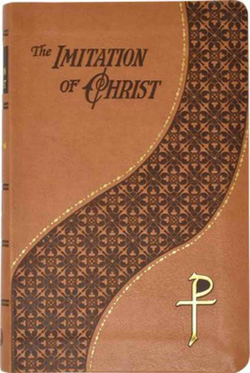 The Imitation of Christ (Spiritual Life Series) Imitation Leather