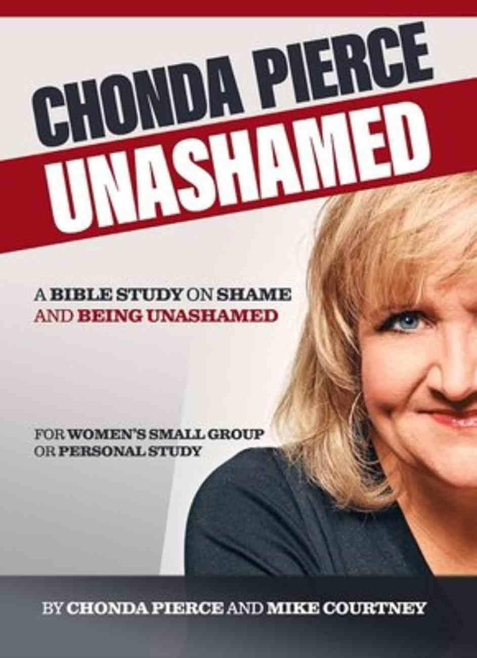 Unashamed Bible Study Paperback