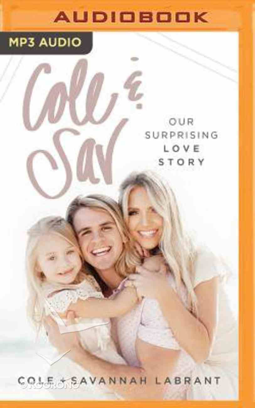 Cole & Sav: Our Surprising Love Story (Unabridged, Mp3) CD