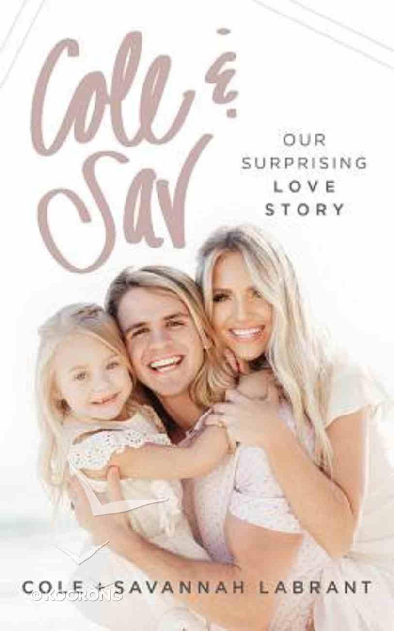 Cole & Sav: Our Surprising Love Story (Unabridged, 4 Cds) CD