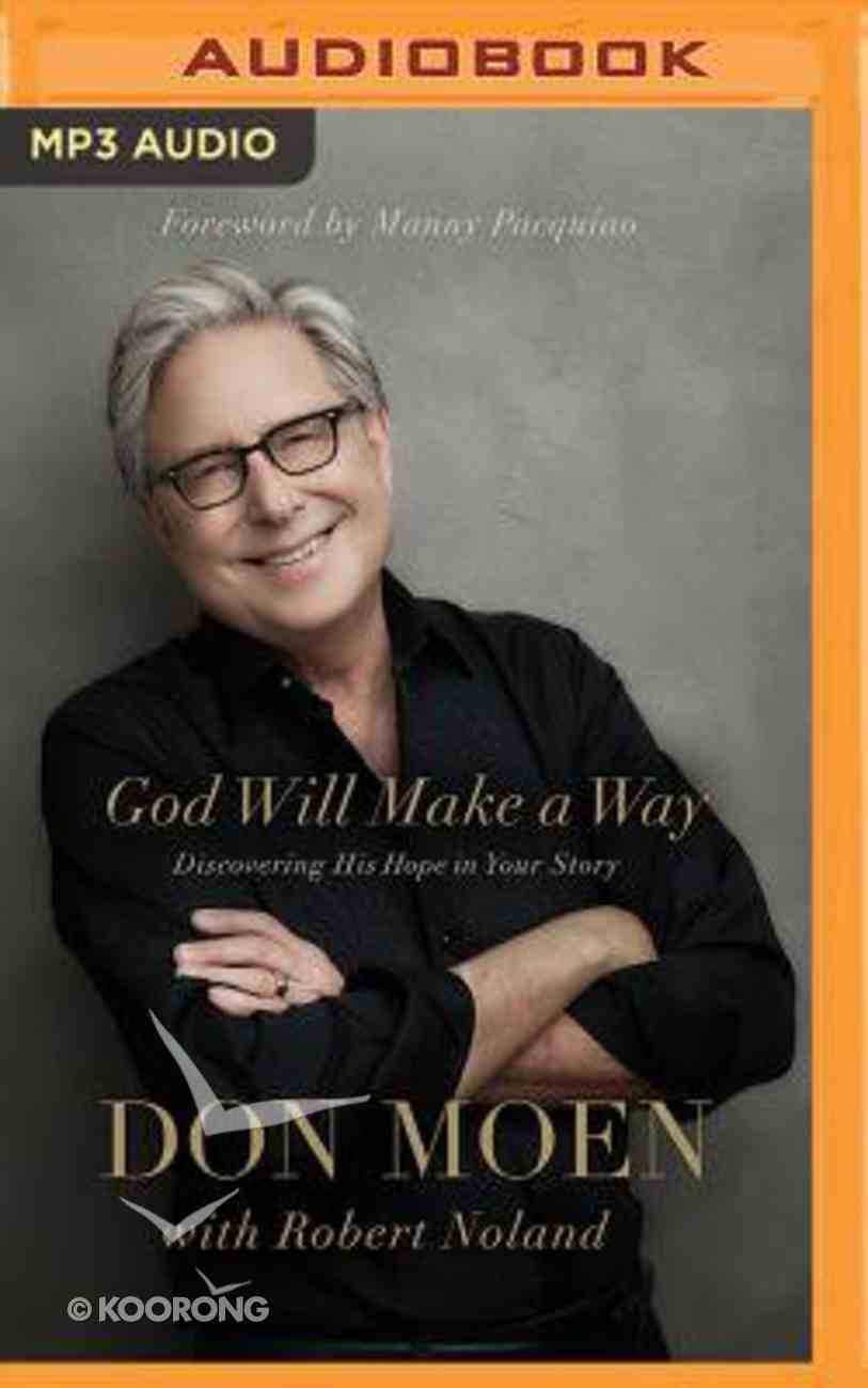 God Will Make a Way: Discovering His Hope in Your Story (Unabridged, Mp3) CD