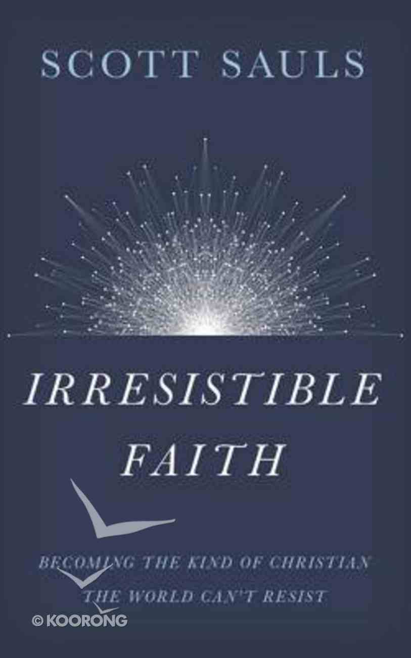 Irresistible Faith: Becoming the Kind of Christian the World Can't Resist (Unabridged, 5 Cds) CD