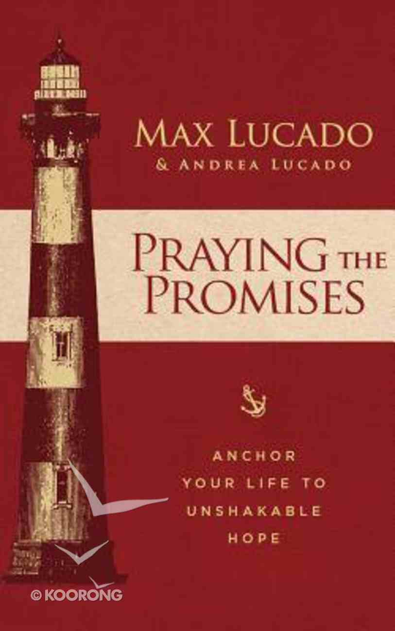 Praying the Promises: Anchor Your Life to Unshakable Hope (Unabridged, 3 Cds) CD