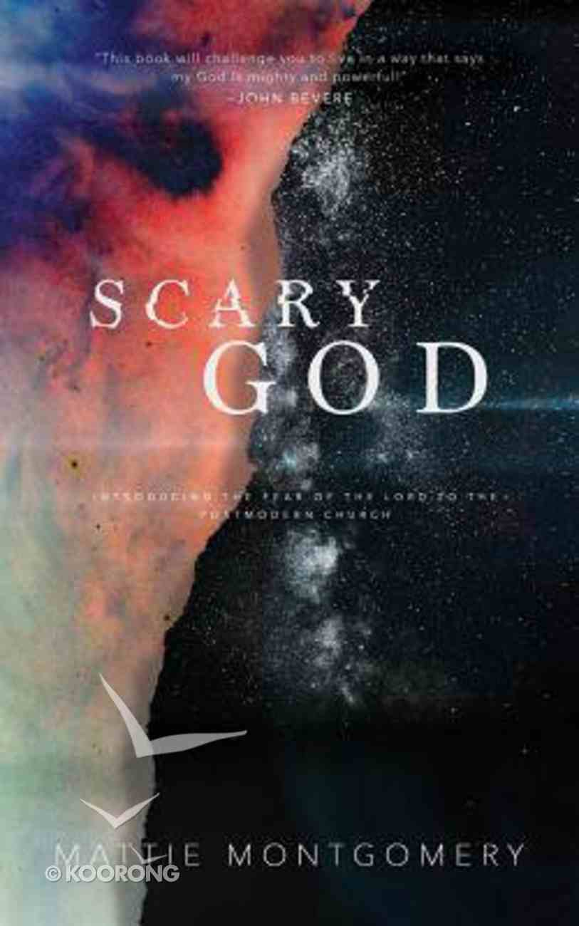 Scary God: Introducing the Fear of the Lord to the Postmodern Church (Unabridged, 5 Cds) CD