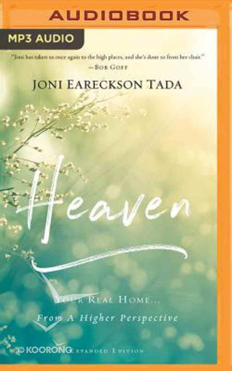 Heaven: Your Real Home...From a Higher Perspective (Unabridged, Mp3) CD