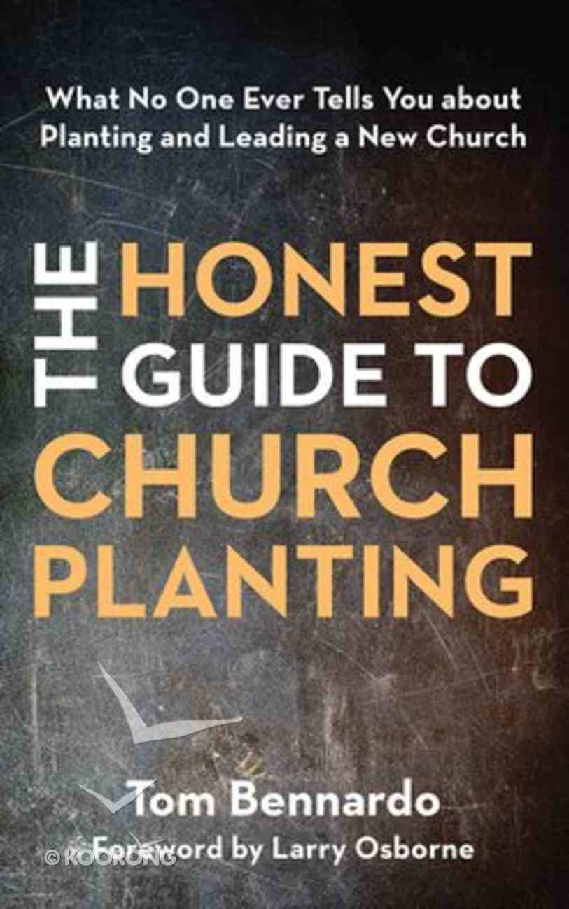 The Honest Guide to Church Planting: What No One Ever Tells You About Planting and Leading a New Church (Unabridged, 7 Cds) CD