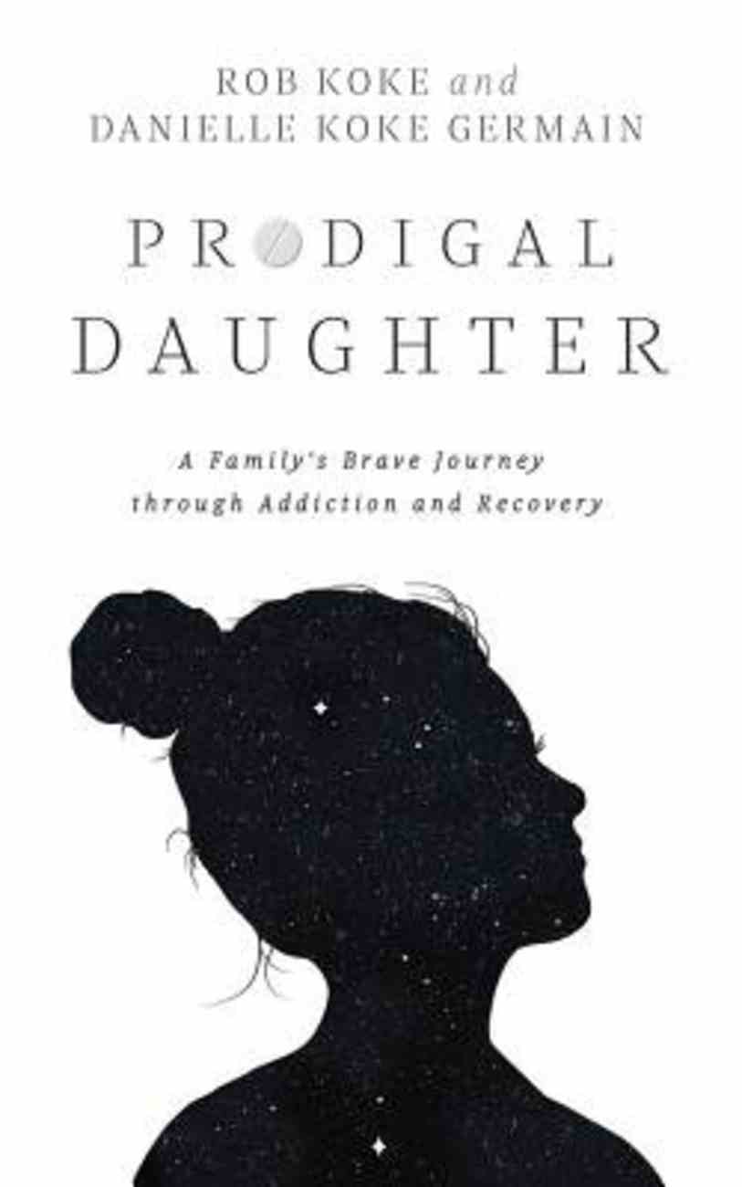 Prodigal Daughter: A Family's Journey Through Addiction and Recovery (Unabridged, 7 Cds) CD
