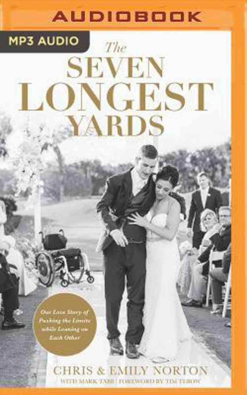 The Seven Longest Yards: Our Love Story of Pushing the Limits While Leaning on Each Other (Unabridged, Mp3) CD