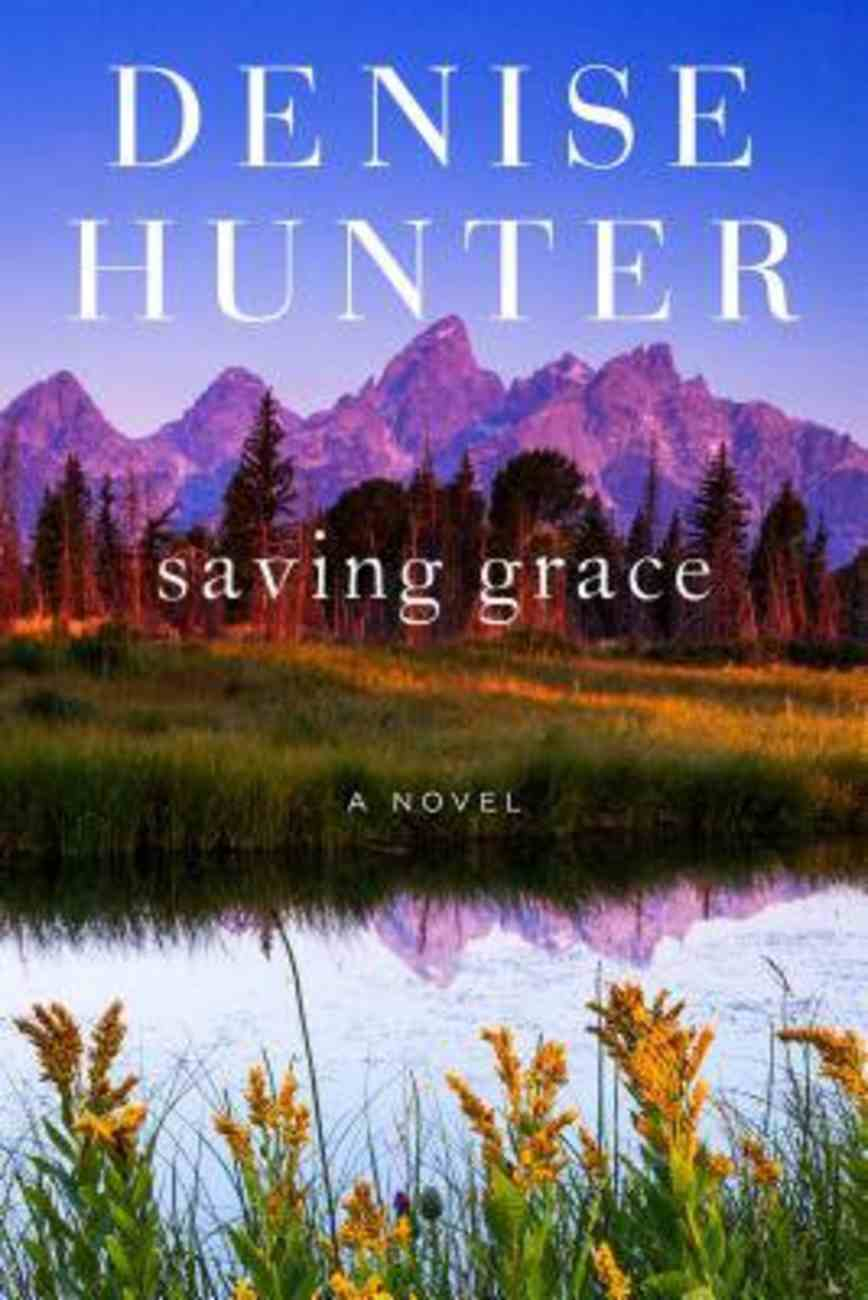 Saving Grace (#02 in New Heights Series) Paperback