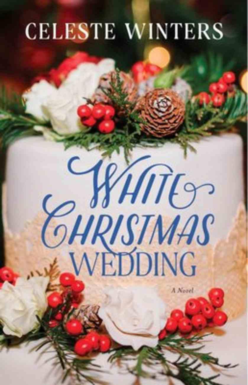 A White Christmas Wedding: A Novel Paperback