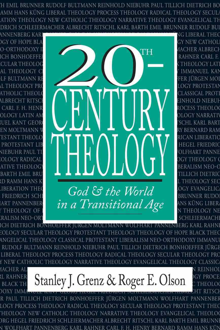20Th Century Theology Paperback