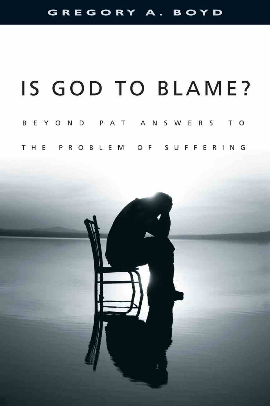 Is God to Blame? Paperback