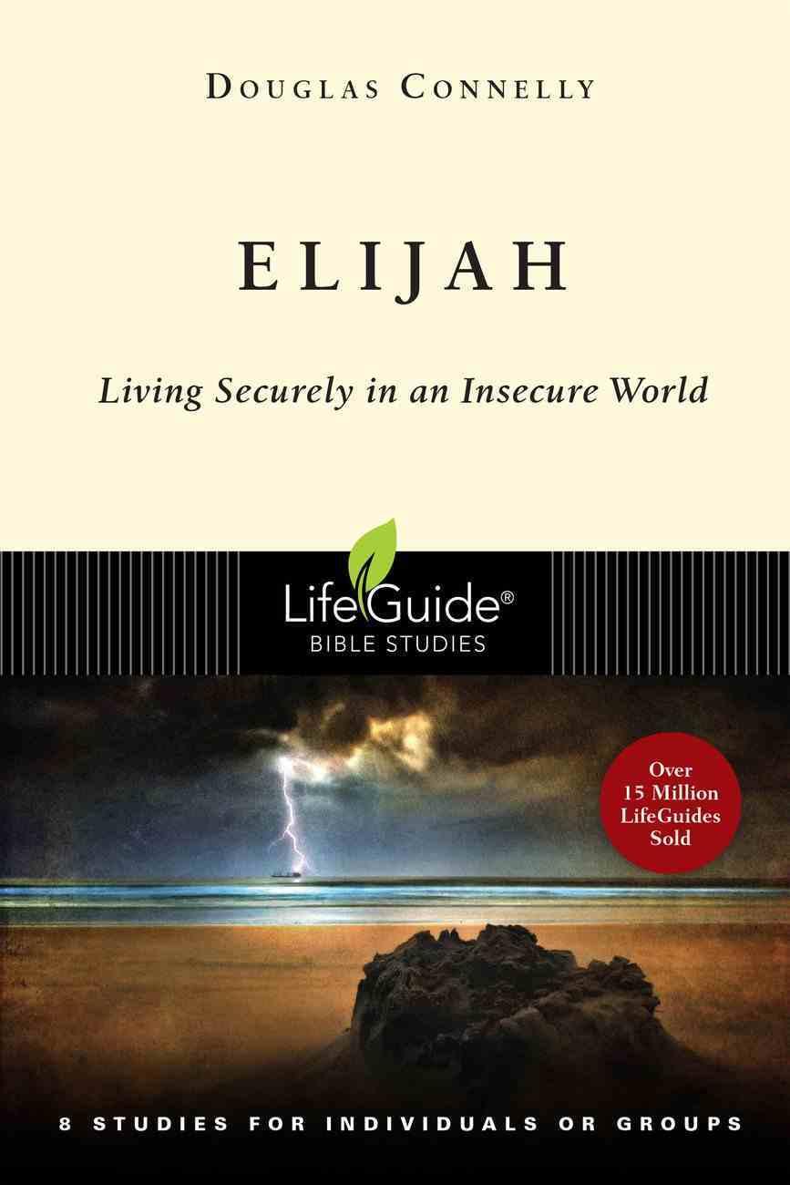 Elijah (Lifeguide Bible Study Series) Paperback