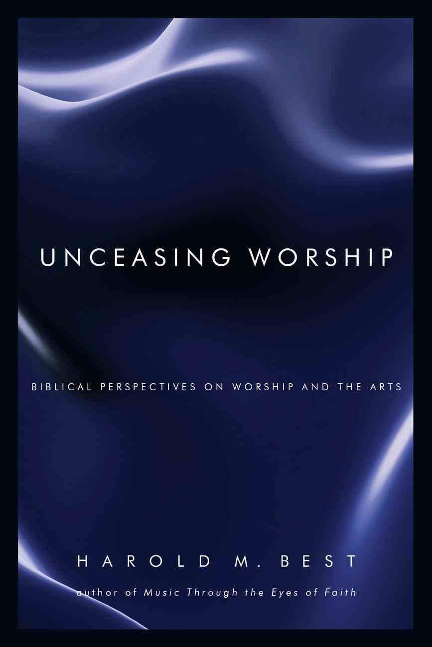 Unceasing Worship Paperback
