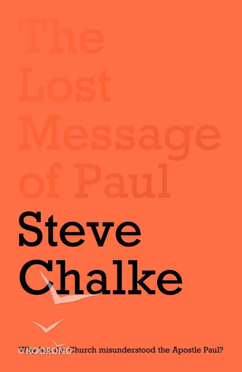The Lost Message of Paul Paperback