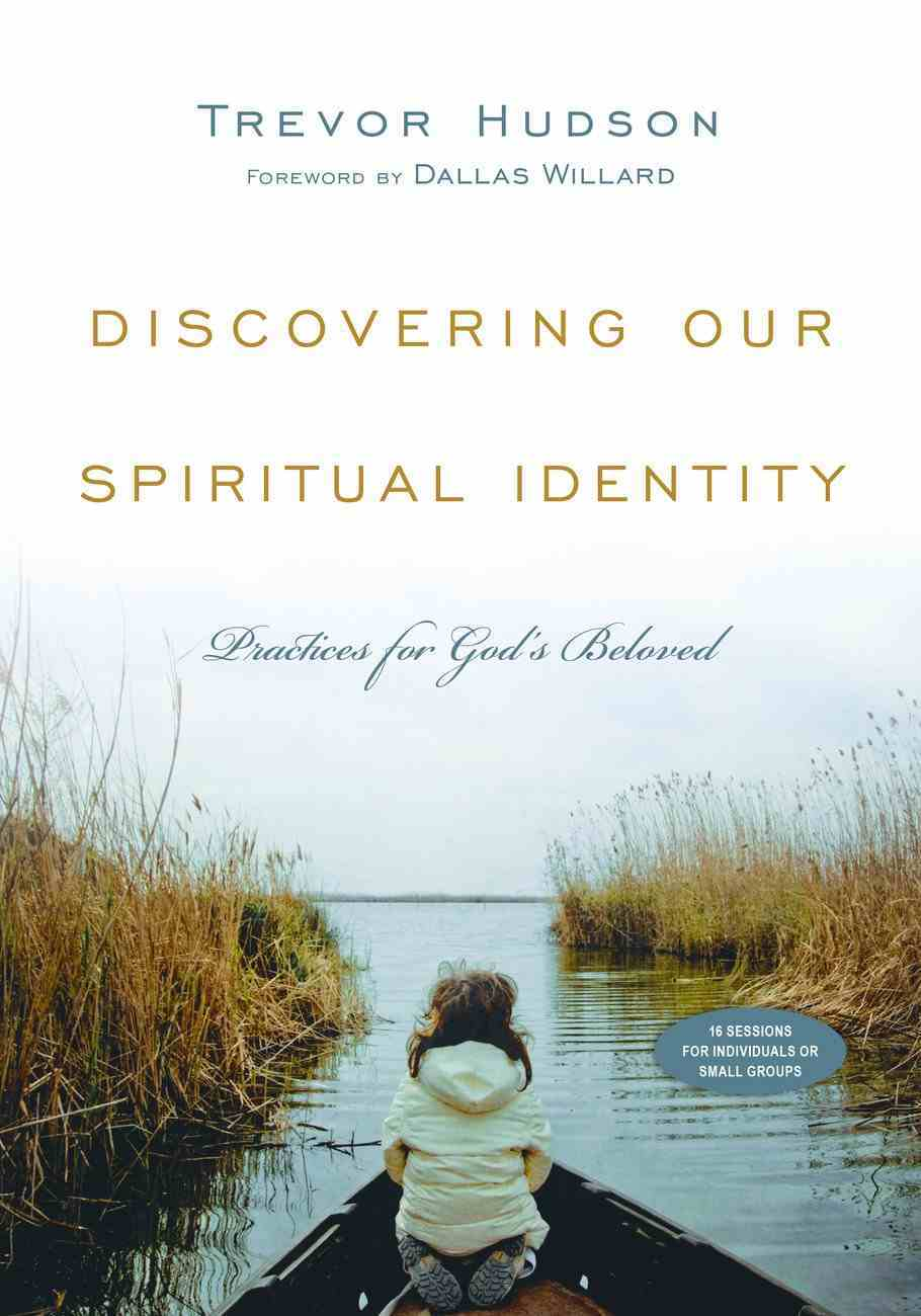 Discovering Our Spiritual Identity Paperback