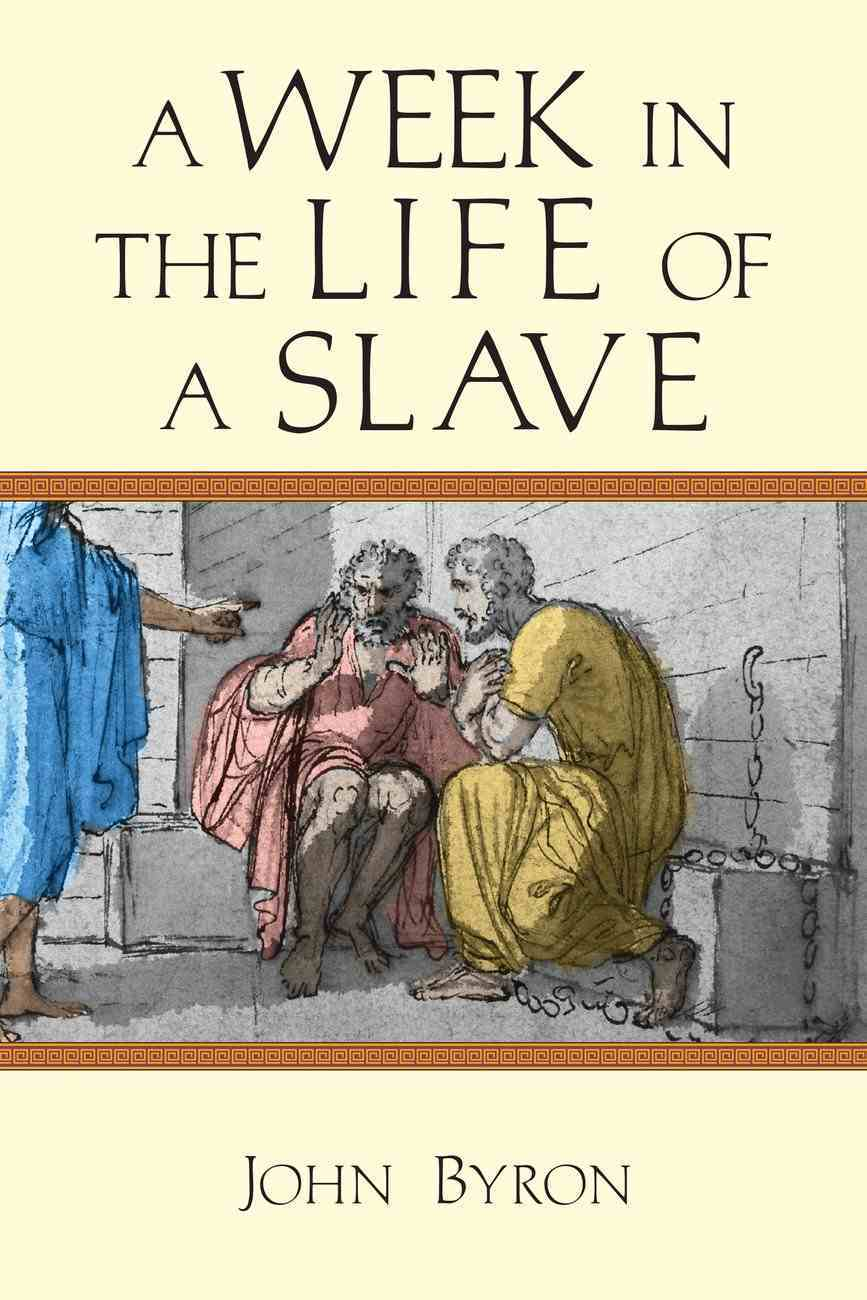 A Week in the Life of a Slave Paperback