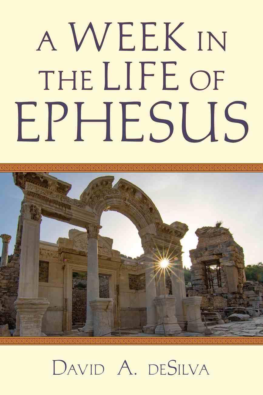 A Week in the Life of Ephesus Paperback