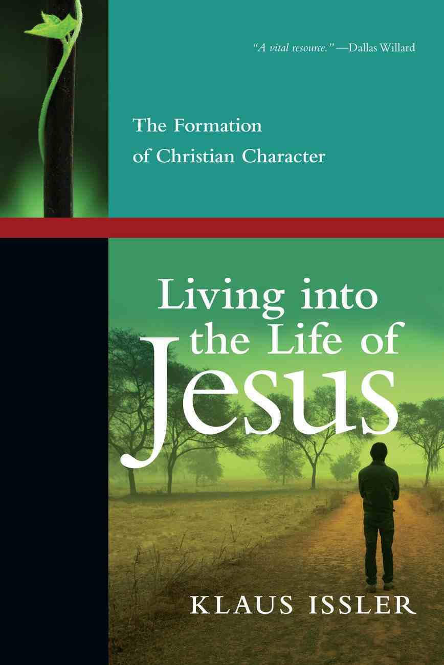 Living Into the Life of Jesus Paperback