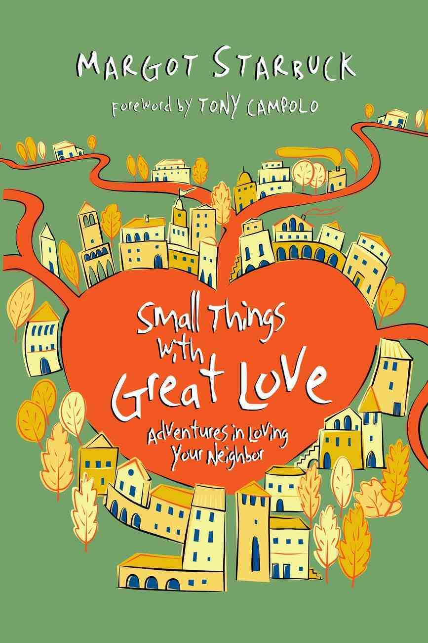 Small Things With Great Love Paperback