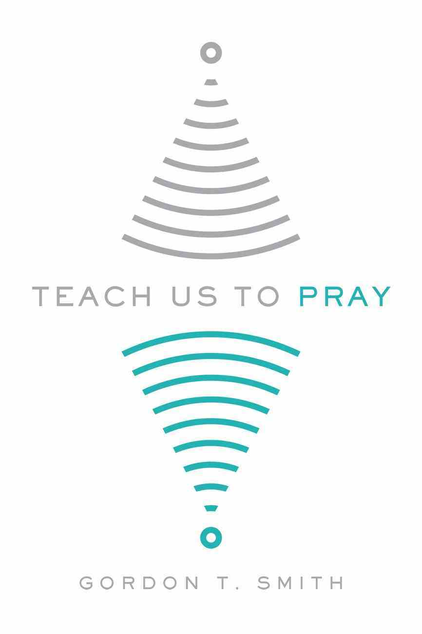 Teach Us to Pray Paperback