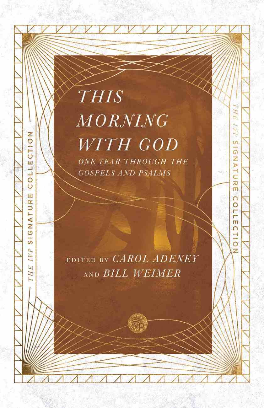 This Morning With God: One Year Through the Gospels and Psalms Paperback
