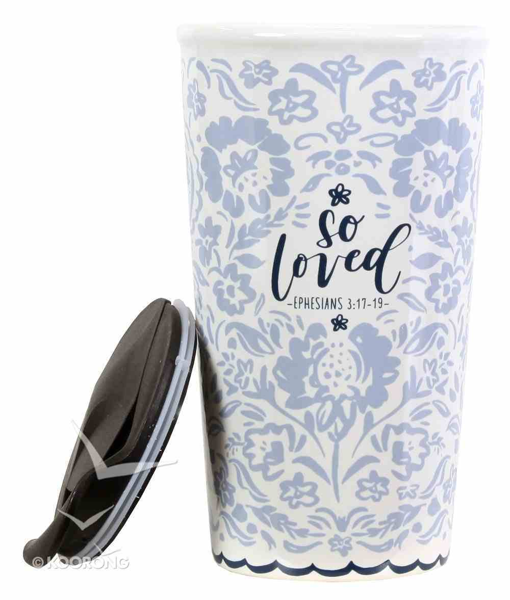 Ceramic Tumblers With Plastic Lid: So Loved, Blue/White Floral Pattern (Eph 3:17-19) Homeware