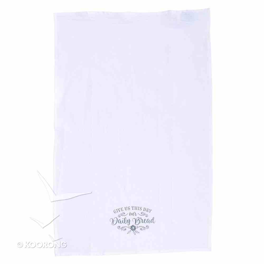 Tea Towel: Give Us This Day Our Daily Bread, White/Black Homeware