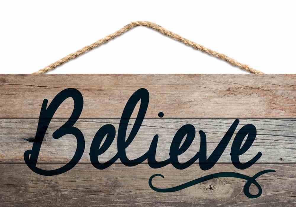 String Sign: Believe, Pine Plaque