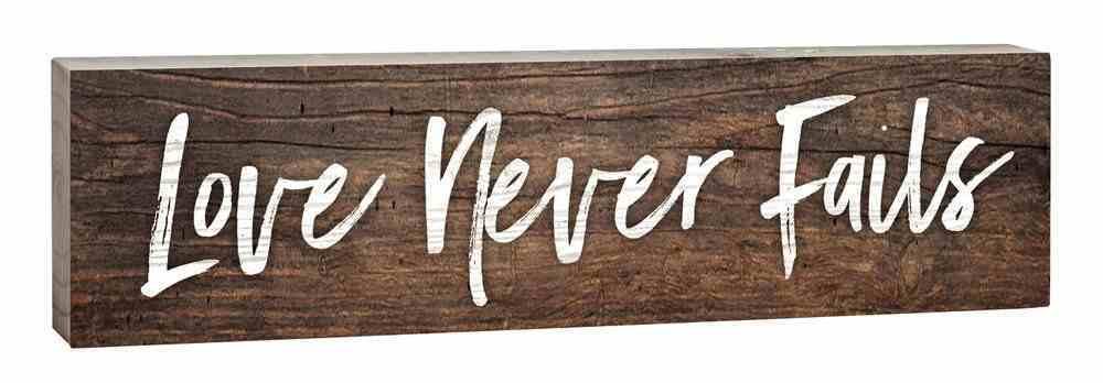 Tabletop Decor: Love Never Fails, Small Pine Sign Plaque