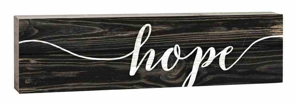 Tabletop Decor: Hope, Small Pine Sign Plaque