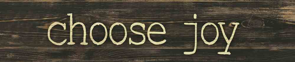 Tabletop Decor: Choose Joy Plaque