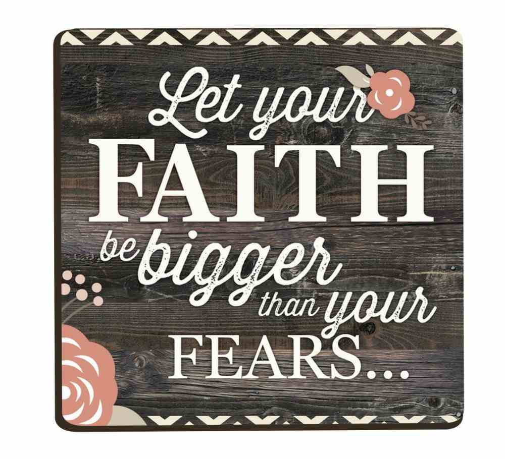 Magnet: Let Your Faith Be Bigger Than Your Fears, Floral Novelty