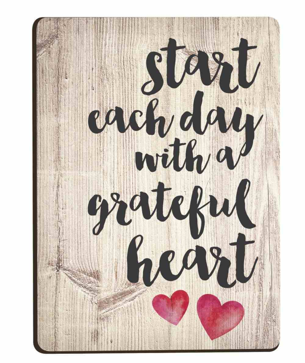 Magnet: Start Each Day With a Grateful Heart Novelty