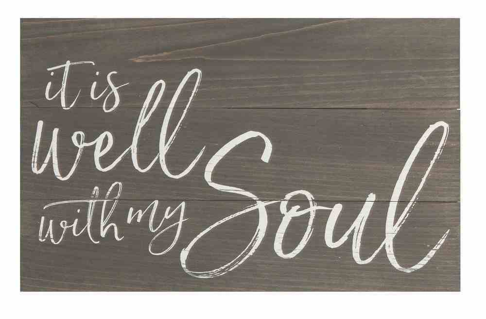 Panel Wall Art: It is Well With My Soul Plaque