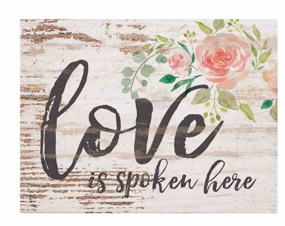 Tabletop Decor: Love is Spoken Here, Floral Plaque