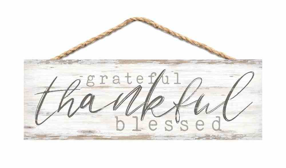 String Sign: Grateful Thankful Blessed, Pine Plaque