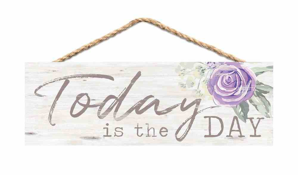 String Sign: Today is the Day, Pine, Purple Rose Plaque