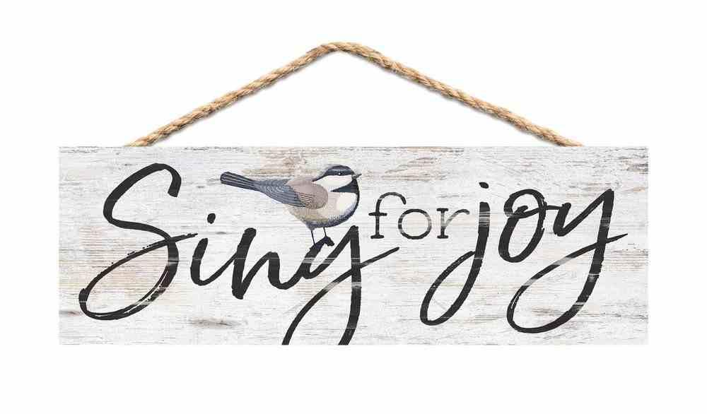 String Sign: Sing For Joy, Pine, Bird Plaque