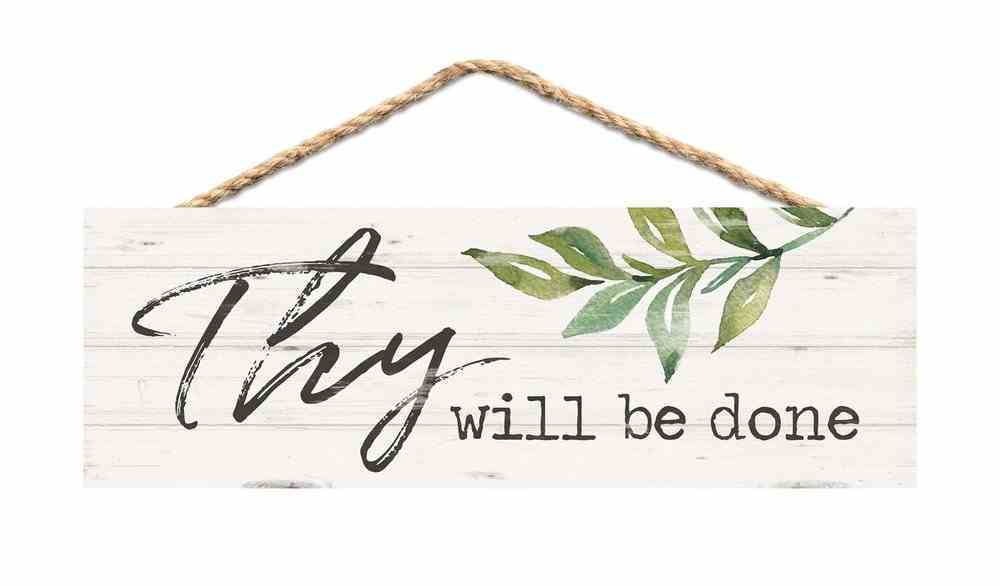 String Sign: Thy Will Be Done, Pine, Leaves Plaque
