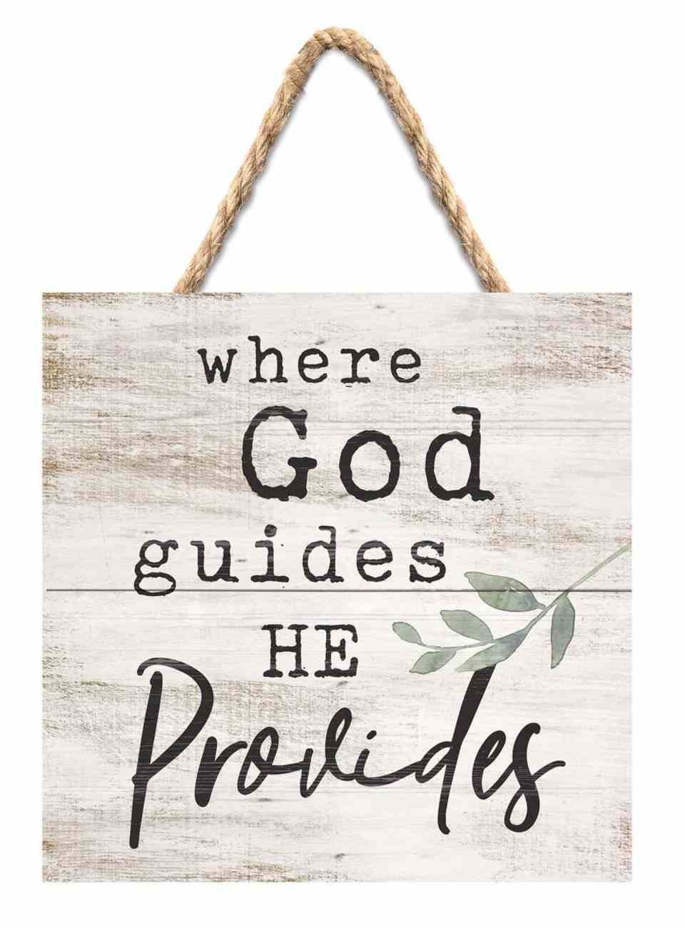 String Sign: Where God Guides He Provides, Pine, Leaves Plaque